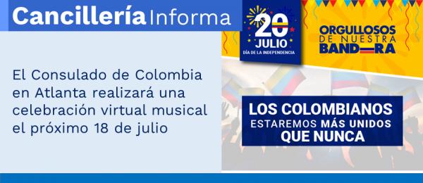 El Consulado de Colombia en Atlanta realizará una celebración virtual musical el próximo 18 de julio