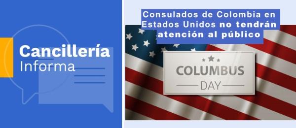 Consulados de Colombia en Estados Unidos no tendrán atención al público el 14 de octubre de 2019, con motivo del Día de Cristóbal Colón