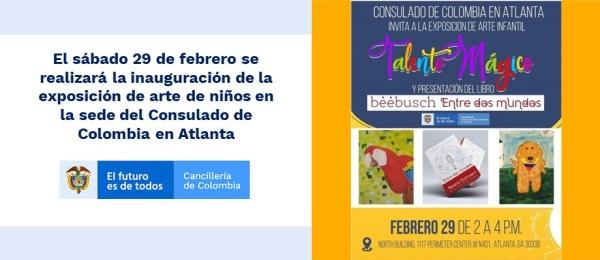 El sábado 29 de febrero se realizará la inauguración de la exposición de arte de niños en la sede del Consulado en Atlanta